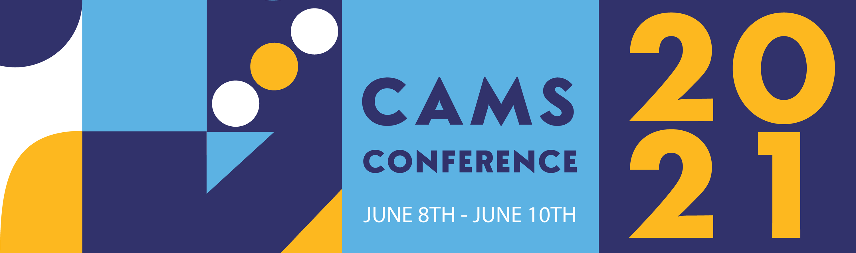 CAMS Conference 2021 June 8th - 10th
